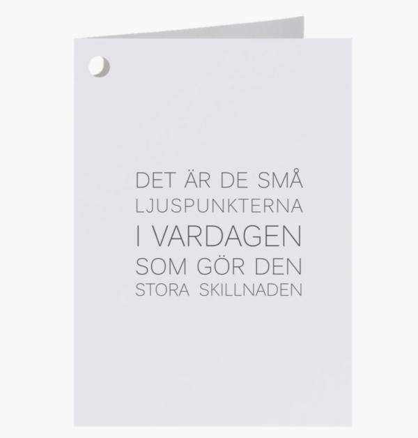 kort-med-citatet-det-ar-de-sma-ljuspunkterna-i-vardagen-som-gor-den-stora-skillnaden-fran-ernst-design-600x628