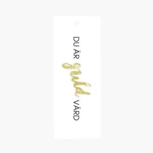 """Exklusivt litet blomsterkort/ tag med texten """"Du är guld värd"""" som är framtaget av cardstore."""